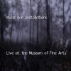 Music For Installations - Live At The Museum Of Fine Arts - cover